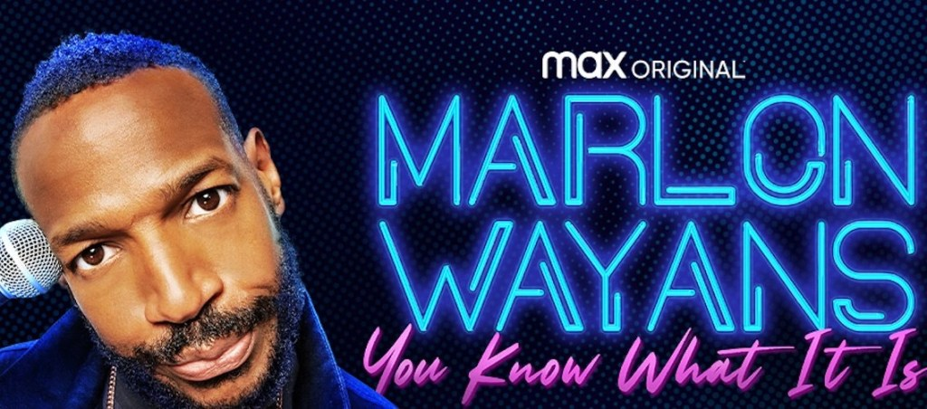 Marlon Wayans: You Know What It Is (Trailer)