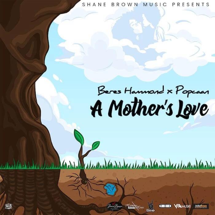 Popcaan, Beres Hammond - A Mother's Love