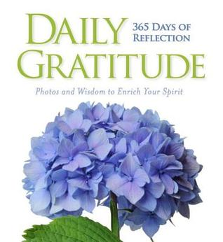 Daily Gratitude: 365 Days of Reflection book