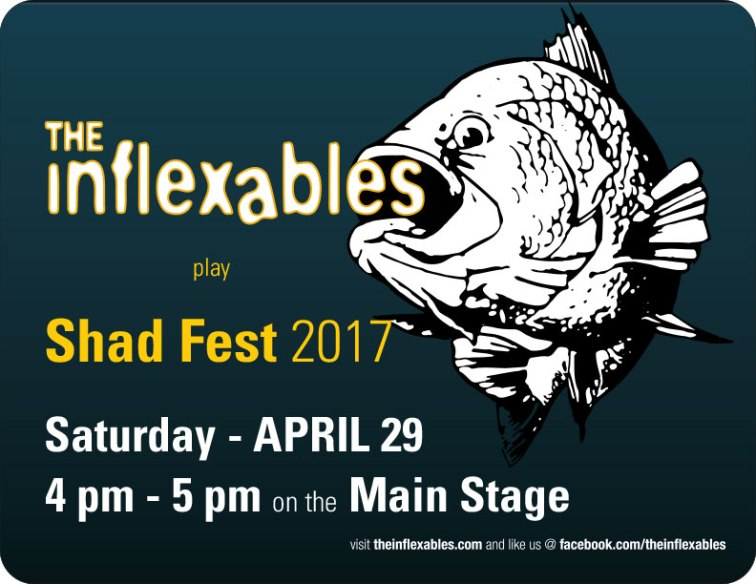 Shad Fest 2017 - The-Inflexables