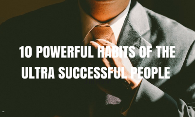 10 Powerful Habits of the Ultra Successful People