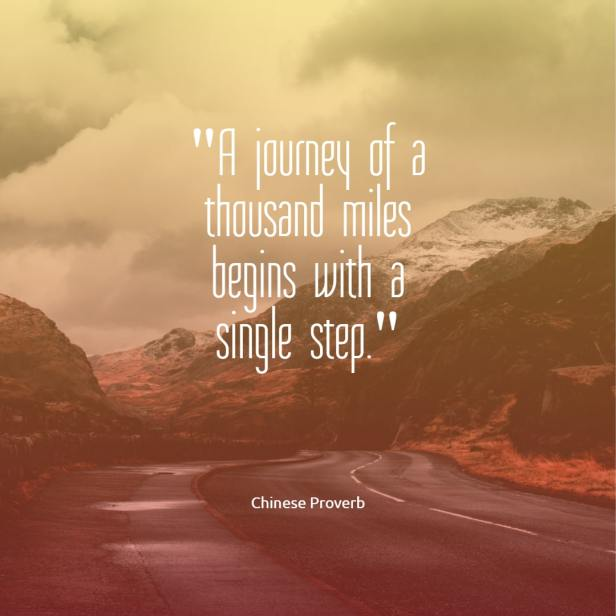 A journey of a thousand miles begins with a single step Chinese proverb quotes chinese proverbs wisdom chinese proverbs about success family love chinese proverbs motivation funny learning