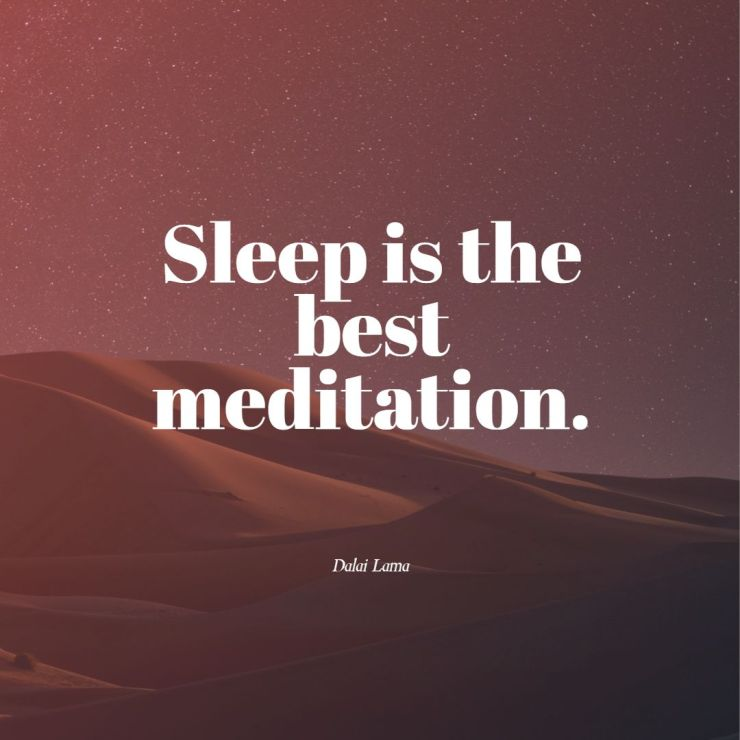 Sleep is the best meditation dalai lama quotes images happiness love