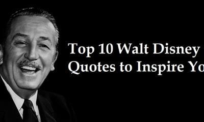 top 10 walt disney quotes