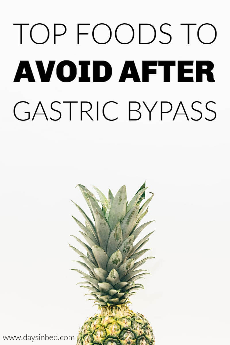 Foods to Avoid After Gastric Bypass