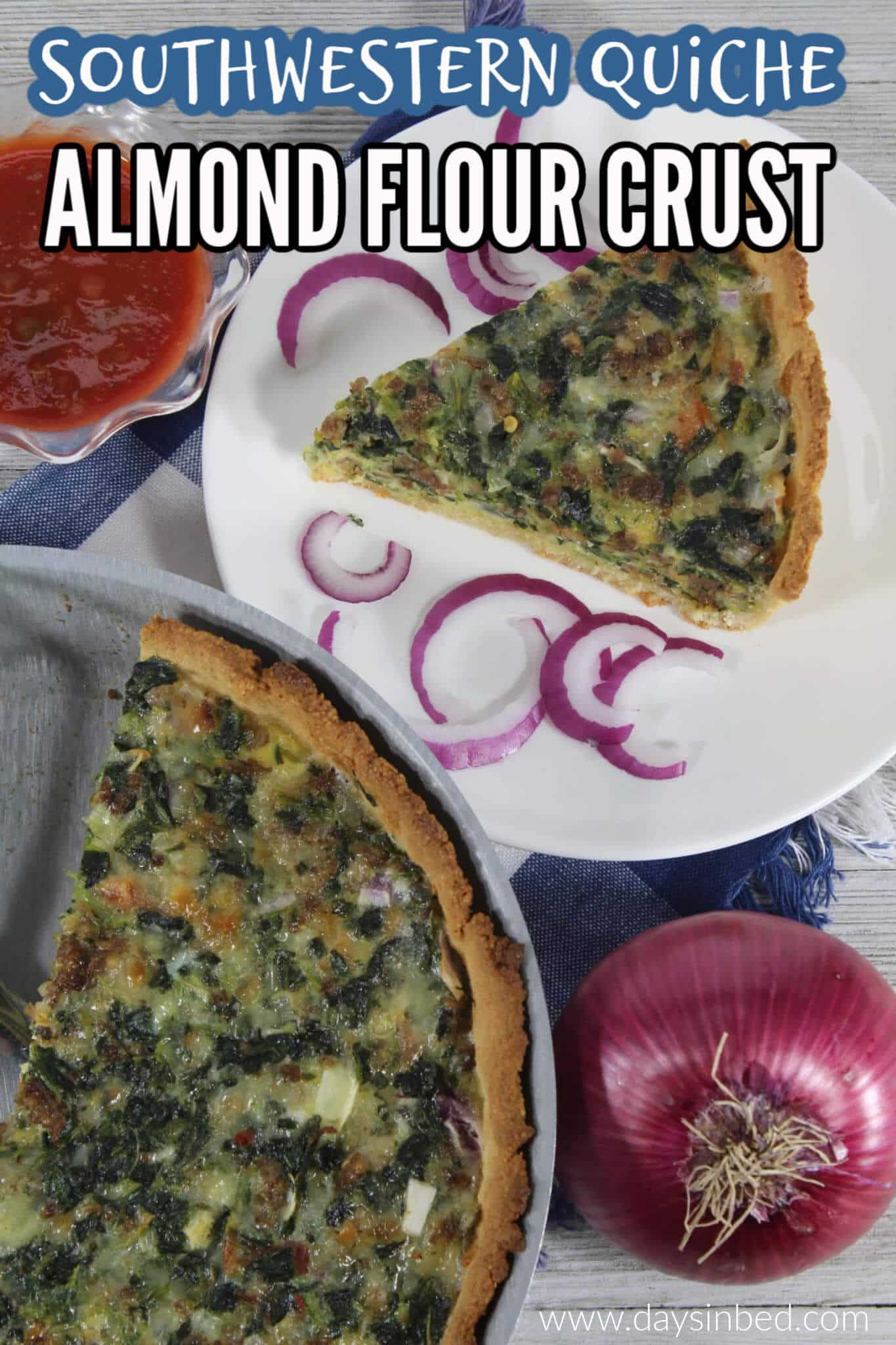 low carb southwestern quiche with almond flour pastry crust