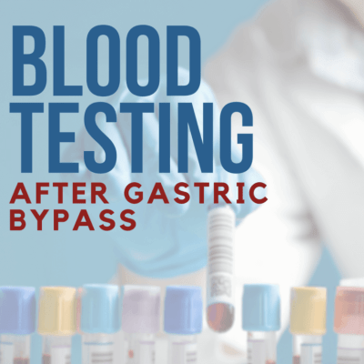 blood testing after gastric bypass