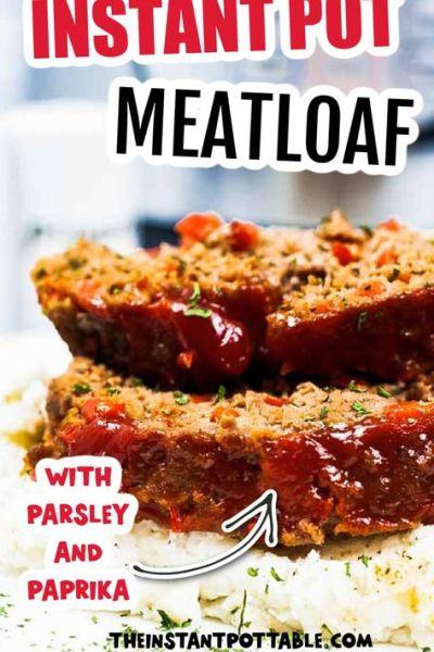 instant pot meatloaf and mash