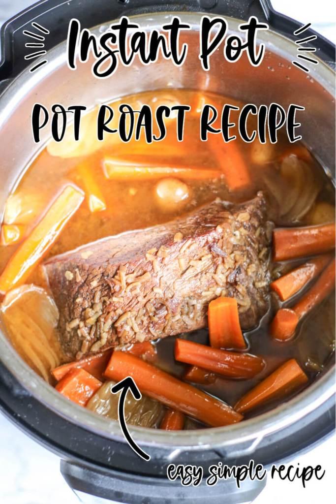Instant-Pot-Pot-Roast-Recipe-Pin-Me