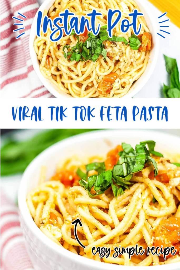 Viral Instant Pot Tik Tok Feta Pasta Pin