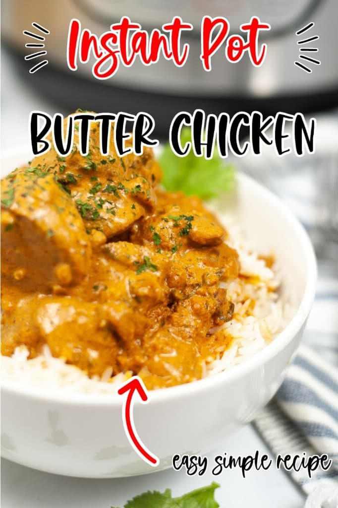 Instant_Pot_Butter_Chicken_Recipe_pin_me