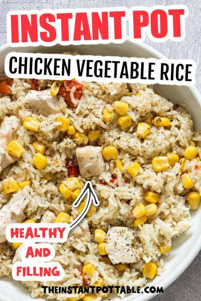 instant pot chicken and vegetable rice with corn
