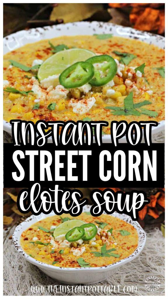 instant pot street corn soup