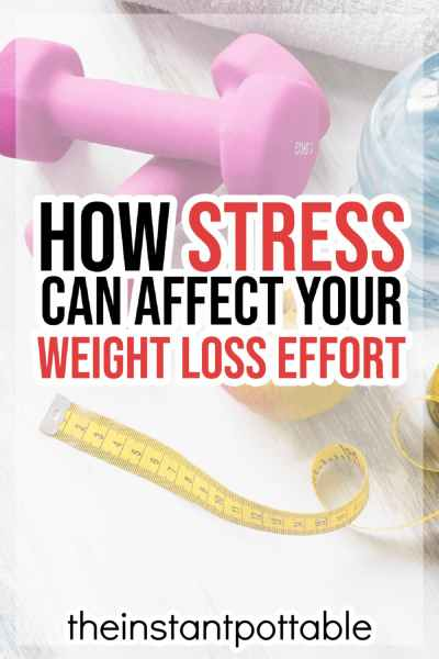how stress can effect your weight loss