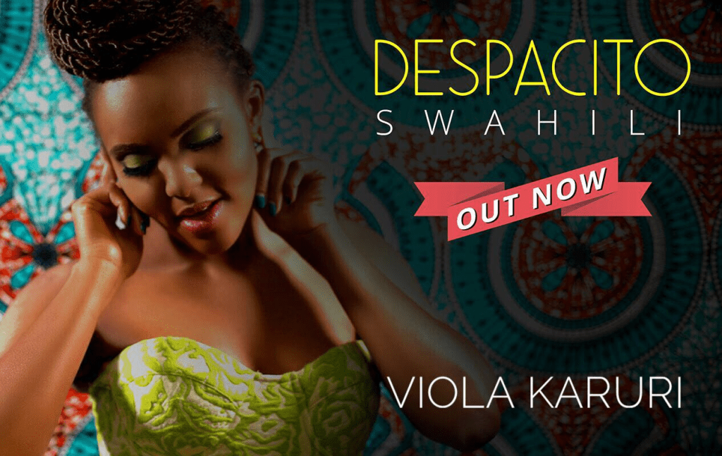 Viola Karuri just released the most lit Despacito Swahili cover