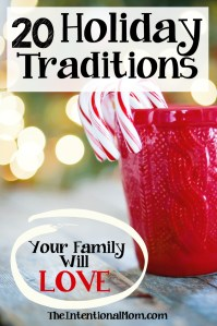 20 Unforgettable Holiday Traditions Your Family Will Love