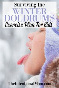 Surviving the Winter Doldrums Exercise Plan for Kids