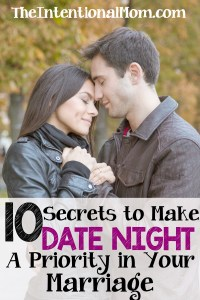 10 Secrets to Making Date Night a Priority in Your Marriage