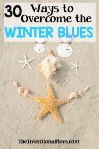 30 Simple Ways to Overcome the Winter Blues