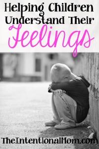 Helping Children Understand Their Feelings