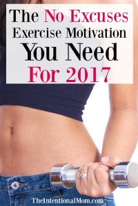 The No Excuses Exercise Motivation You Need For 2017