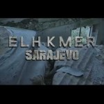 El Khmer – Sarajevo (English lyrics)