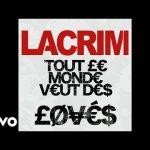 Lacrim – Tout le monde veut des lovés (English lyrics)