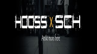 HOOS – Aniki mon frère ft. SCH (English lyrics)