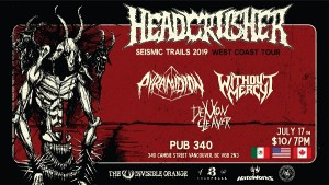 PYRAMIDION | HEADCRIUSHER | Without Mercy | Demon Cleaver @ The Pub 340