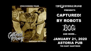 CAPTURED! BY ROBOTS @ The Astoria