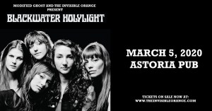 BLACKWATER HOLYLIGHT @ The Astoria Pub