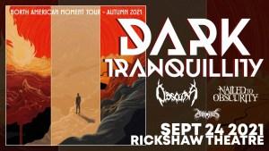 DARK TRANQUILLITY / OBSCURA @ Rickshaw Theatre