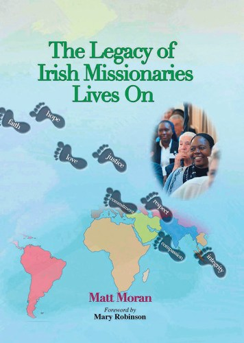 Missionary era Legacy Irish Missionaries Lives
