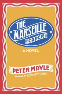 peter mayle - marseilles caper