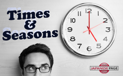 Japanese Vocabulary Lesson: Times and Seasons