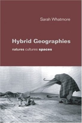 Image result for hybrid geographies sarah whatmore goodreads