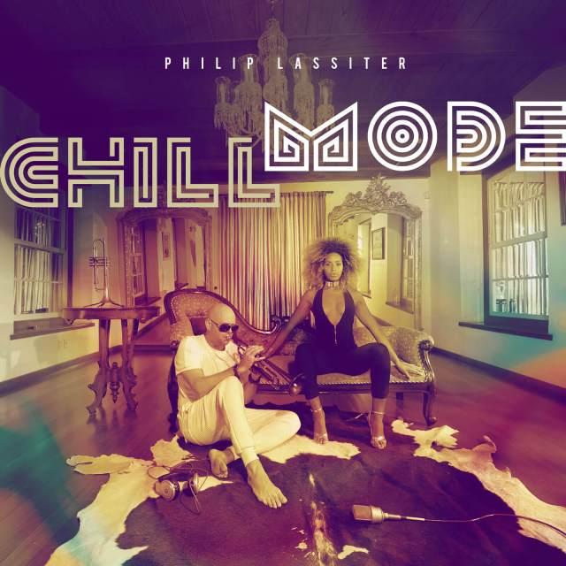 Phillip Lassiter Album Chill Mode