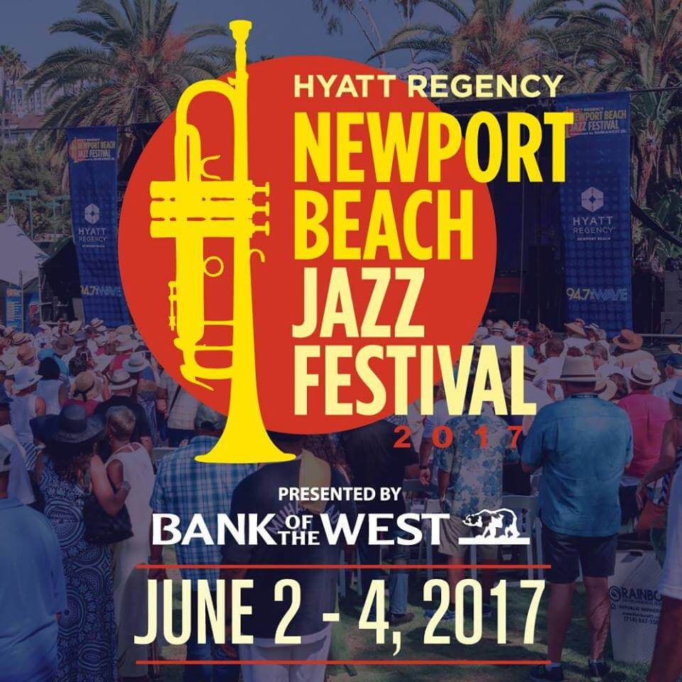 Newport Beach Jazz Festival 2017