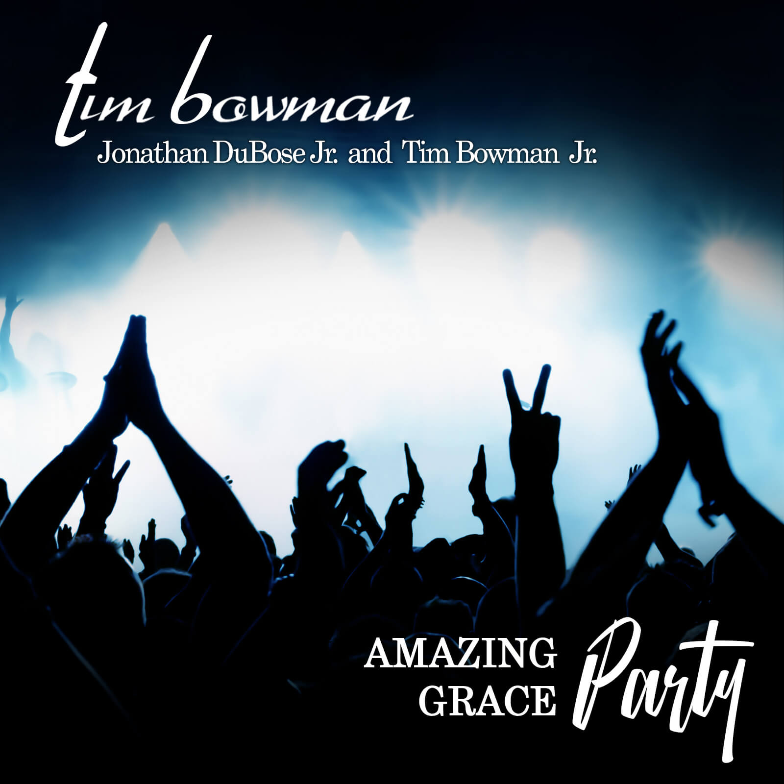 Amazing Grace Party, New Single from Tim Bowman