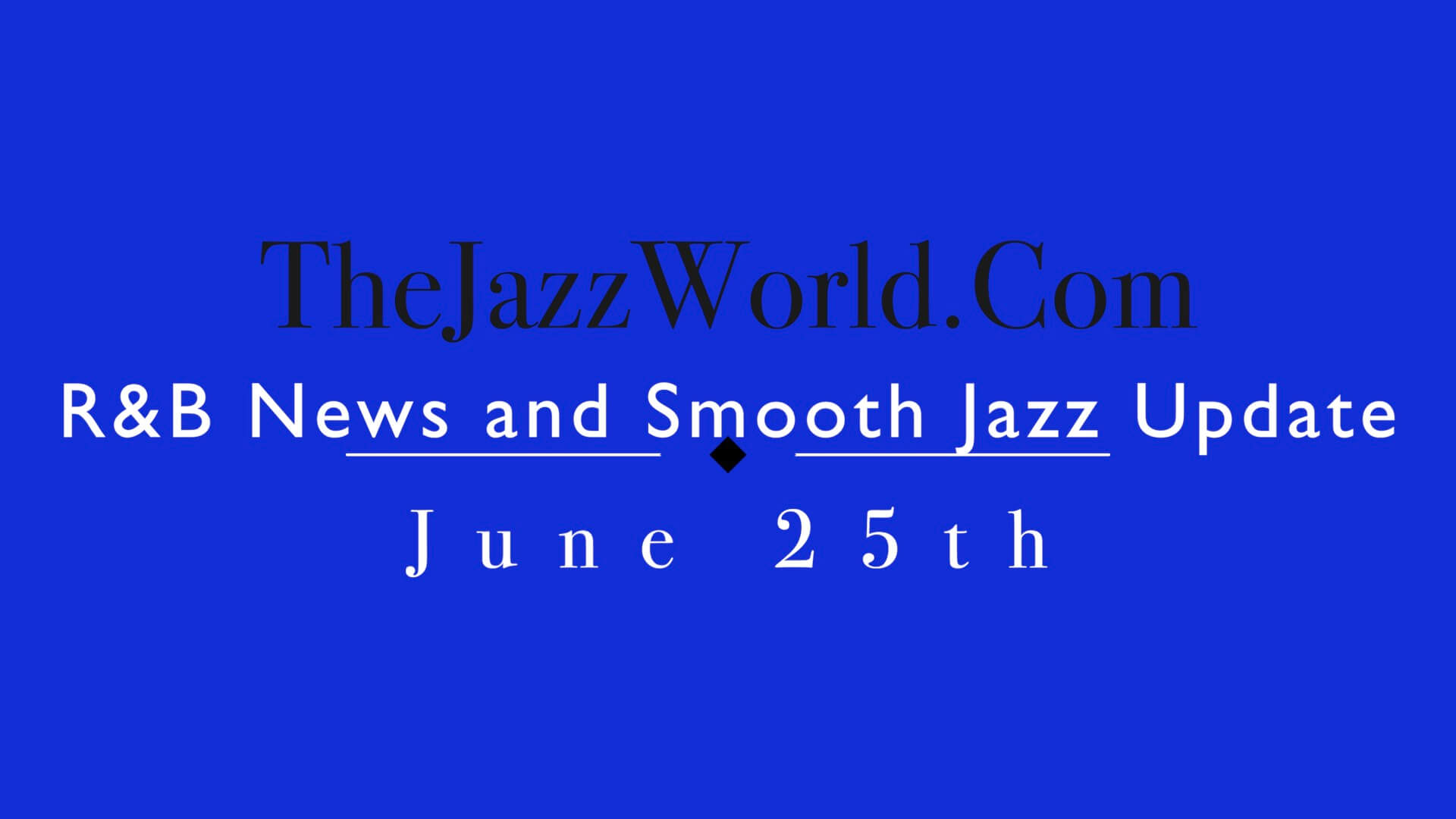 The Jazz World Show 6:25