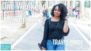 One Weekend In Bangalore (Travel Guide)