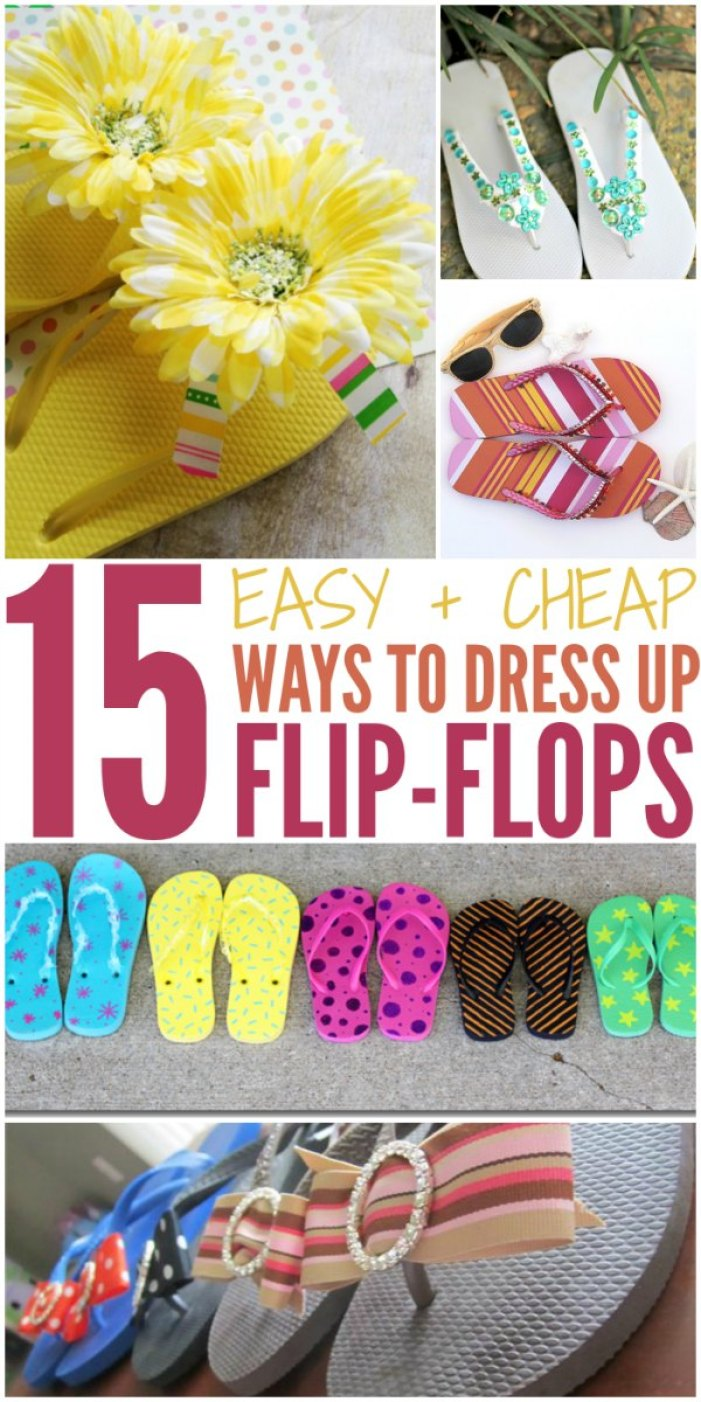 15 Easy & Cheap Ways to Dress Up Flip-Flops!