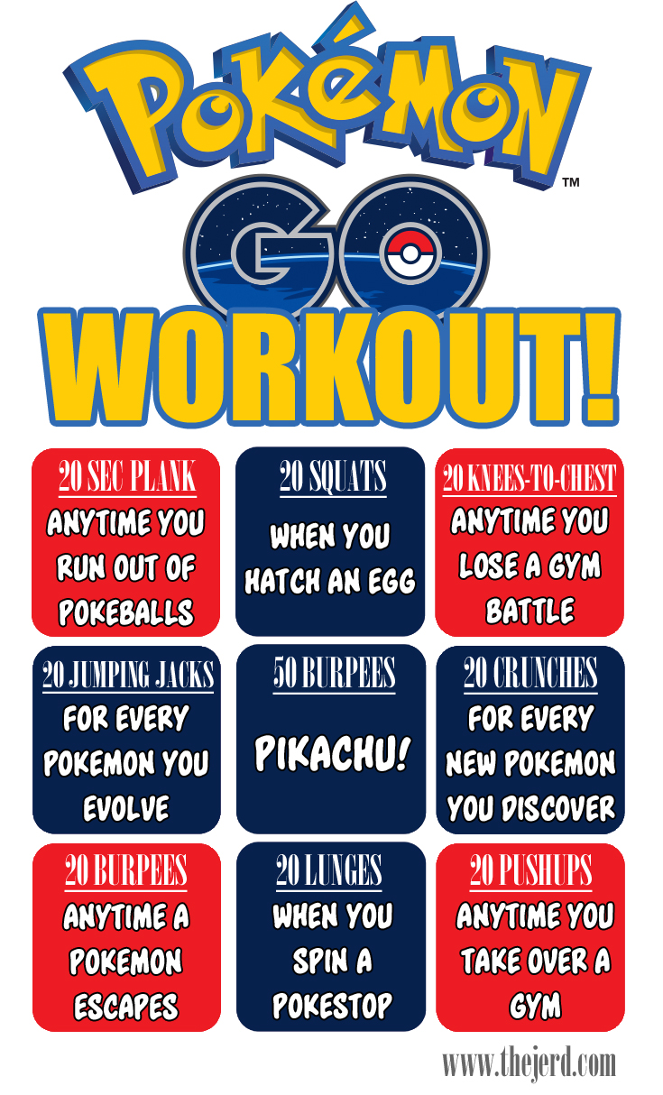 Pokemon Go Workout - The Jerd