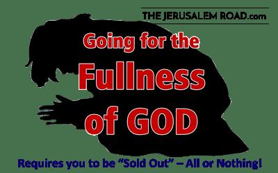 Going for The Fullness of God