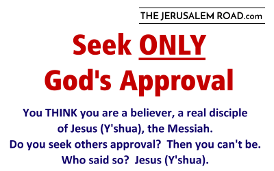 Seek Only God's Approval