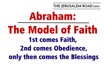 Abraham: The Model of Faith