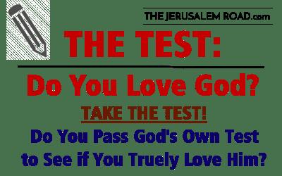 THE TEST: Do You Love God?