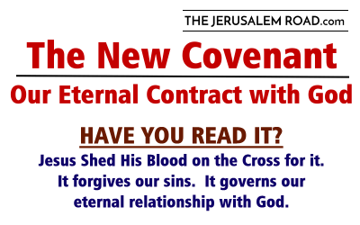 The New Covenant – Our Eternal Contract with God