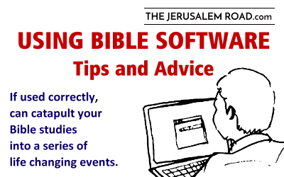 Using Bible Software – Tips and Advice