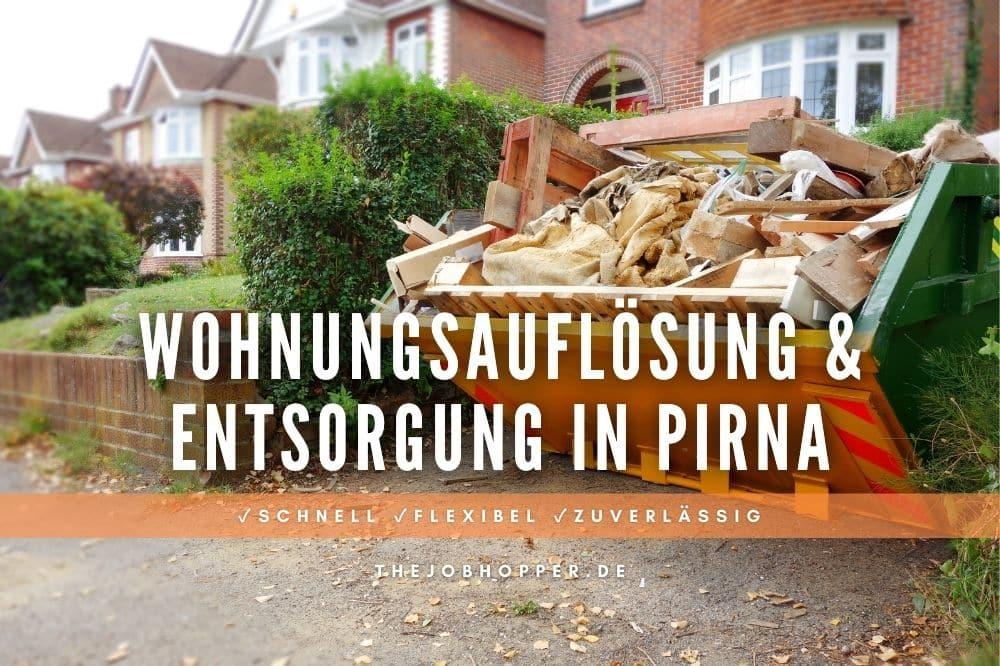 Wohnungsauflösung und Sperrmüll Entsorgung in Pirna